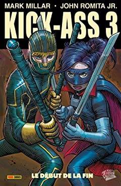 Kick-Ass 3 Vol. 2: Le début de la fin