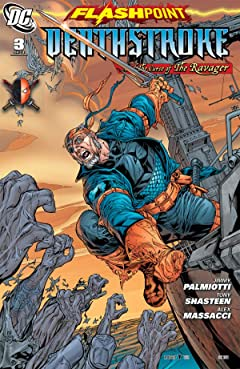 Flashpoint: Deathstroke and the Curse of the Ravager #3 (of 3)