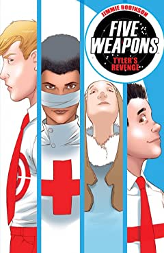 Five Weapons Vol. 2: Tylers Revenge