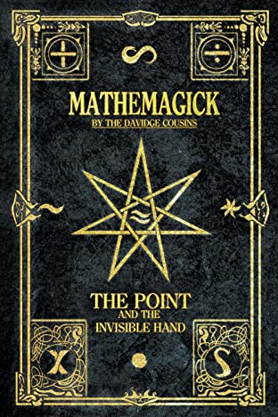 Mathemagick: The Point and the Invisible Hand