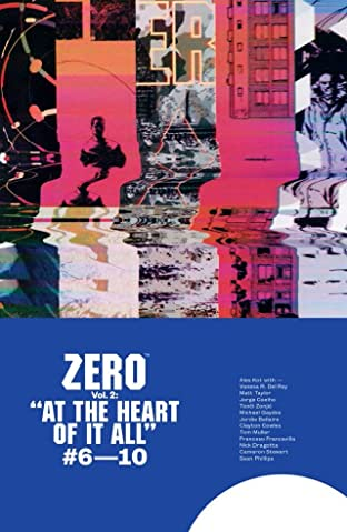 Zero Tome 2: At the Heart of It All