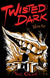 Twisted Dark Vol. 2