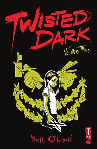 Twisted Dark Vol. 3