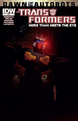 Transformers: More Than Meets the Eye (2011-) #33: Dawn of the Autobots