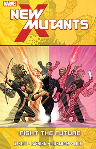 New Mutants Vol. 7: Fight The Future