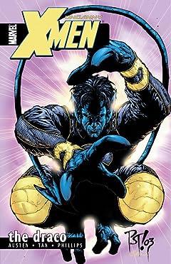 Uncanny X-Men Vol. 4: The Draco