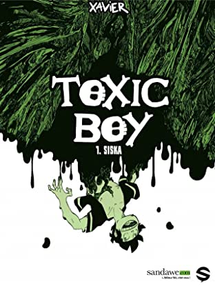 Toxic Boy Vol. 1: Siska