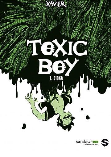 Toxic Boy Vol. 1: Siska