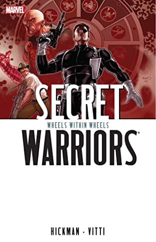 Secret Warriors Tome 6: Wheels Within Wheels