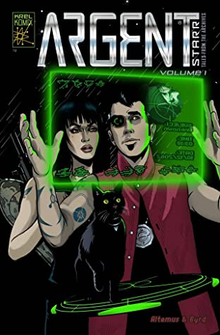Argent Starr: Tales From the Archives Vol. 1