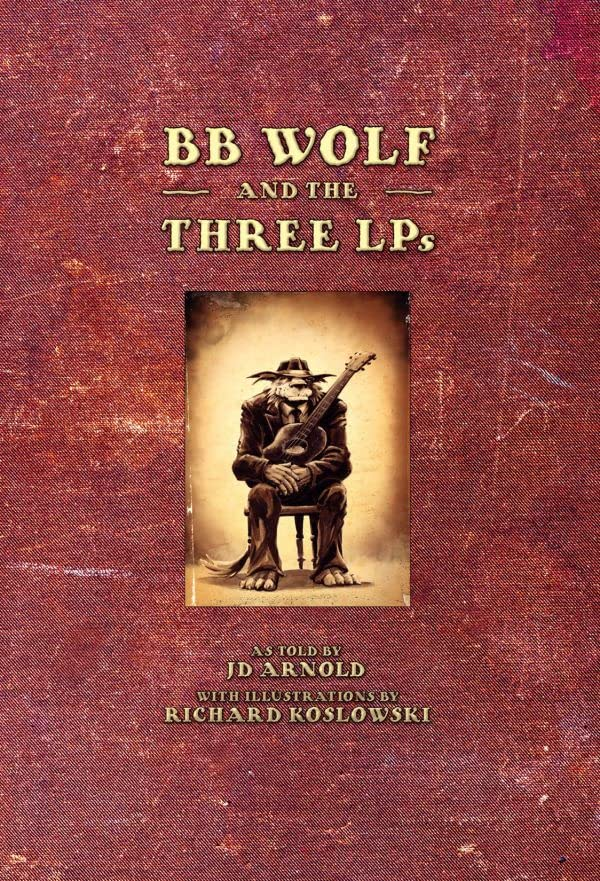 BB Wolf and the Three LPs