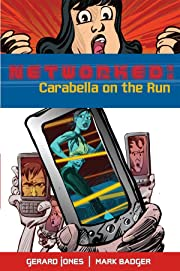 Networked: Carabella On the Run