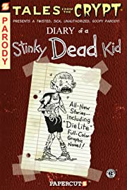 Tales From the Crypt Vol. 8: Diary of a Stinky Dead Kid