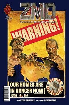 ZMD: Zombies of Mass Destruction #6 (of 6)