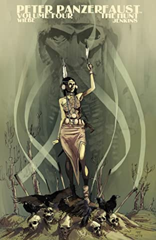 Peter Panzerfaust Tome 4: The Hunt