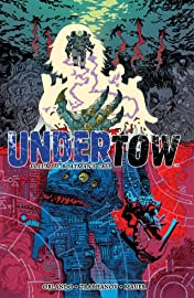 Undertow Vol. 1: Boatman's Call