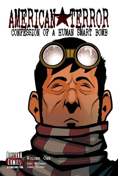 American Terror Vol. 1: Confession of a Human Smart Bomb