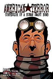 American Terror Vol. 1: Confession of a Human Smart Bomb