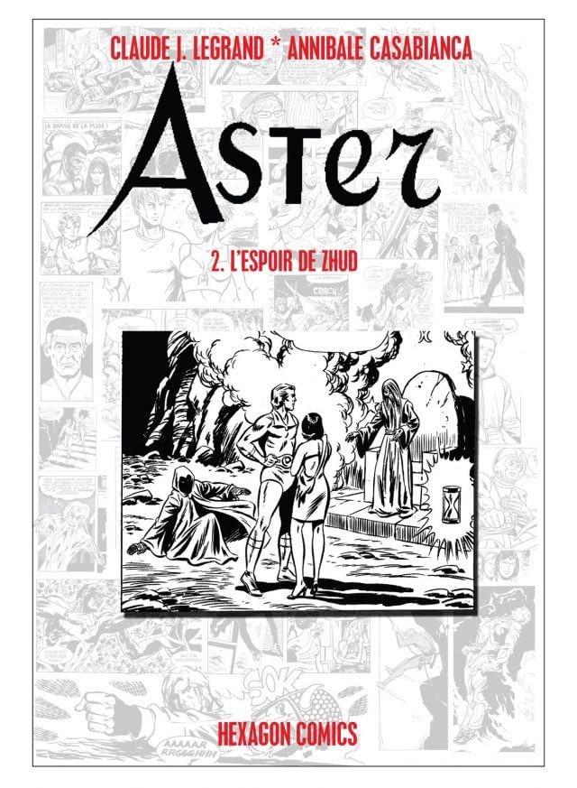 ASTER Vol. 2: L'Espoir de Zhud