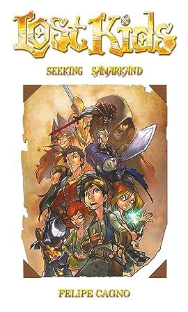 The Lost Kids: Seeking Samarkand