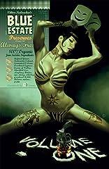 Blue Estate Vol. 1