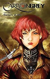 Carbon Grey Vol. 1: Sisters At War