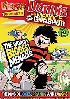 The Beano presents Dennis the Menace and Gnasher #2: The World's Biggest Menaces