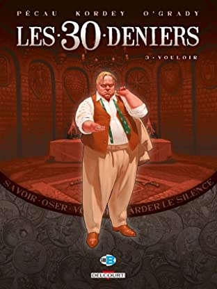 Les 30 Deniers Vol. 3: Vouloir