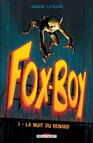 Fox-Boy Vol. 1: La Nuit du renard
