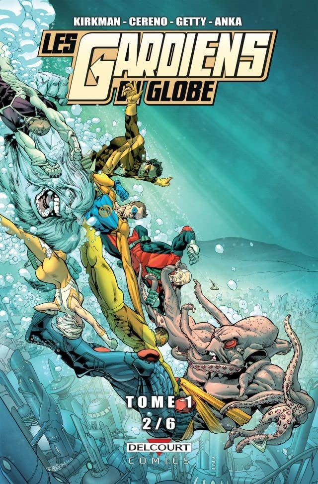 Les Gardiens du Globe Vol. 1: Chapitre 2