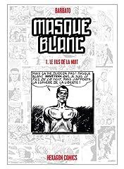 MASQUE BLANC Vol. 1: Le Fils de la Nuit