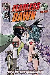 Fearless Dawn: Eye of the Beholder
