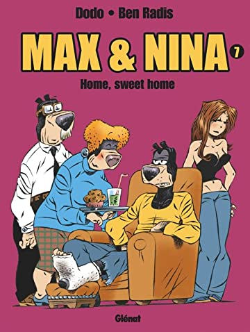 Max et Nina Vol. 7: Home, sweet home