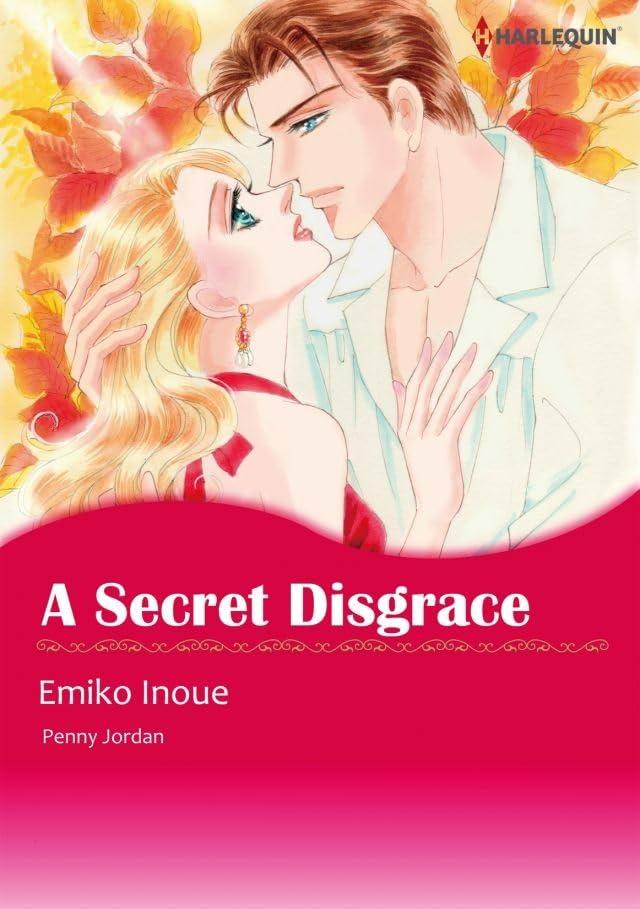 A Secret Disgrace