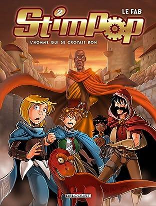 Stimpop Vol. 2: L'homme qui se croyait bon