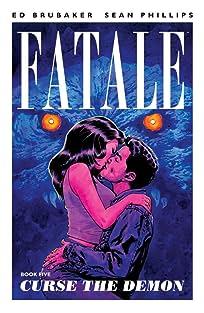 Fatale Tome 5: Curse the Demon