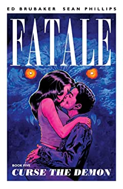 Fatale Vol. 5: Curse the Demon