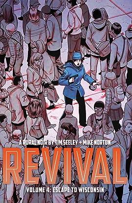 Revival Vol. 4: Escape To Wisconsin