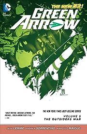 Green Arrow (2011-2016) Vol. 5: The Outsiders War