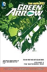 Green Arrow (2011-) Vol. 5: The Outsiders War
