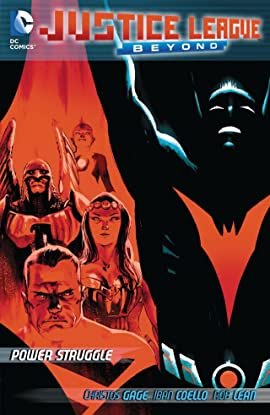 Justice League Beyond 2.0 (2013-2014): Power Struggle