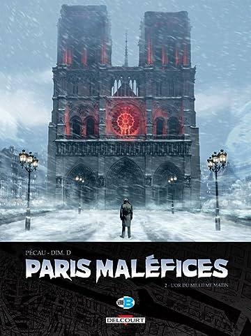 Paris Maléfices Vol. 2: L'Or du millième matin