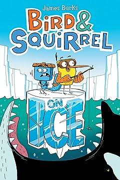 Bird & Squirrel Vol. 2: On Ice