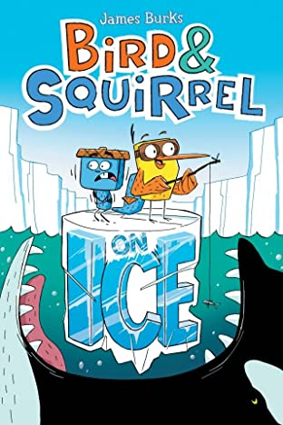 Bird & Squirrel Vol. 2: On Ice