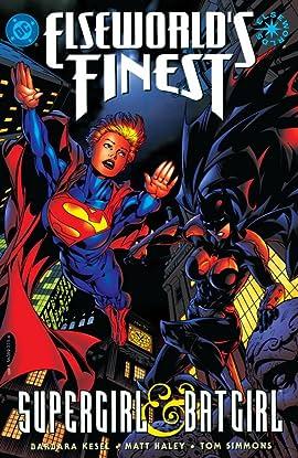 Elseworld's Finest: Supergirl & Batgirl #1