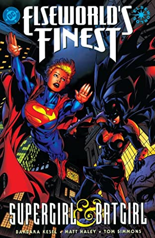 Elseworld's Finest: Supergirl & Batgirl No.1
