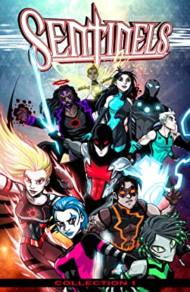 Sentinels Vol. 1: Collection