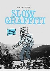 Slow Graffiti No.1