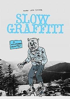 Slow Graffiti #1
