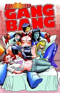 Bomb Queen: Gang Bang